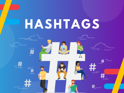 Hashtags in Social Media Marketing