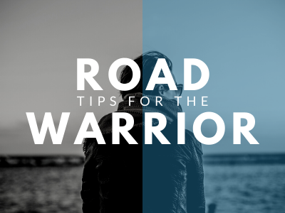 Tips for the Road Warrior